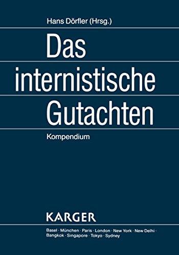 Das internistische Gutachten: Kompendium