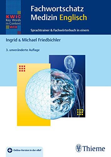 KWiC-Web Fachwortschatz Medizin Englisch: Sprachtrainer & Fachwörterbuch in einem KWiC - Key Words in Context