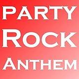Party Rock Anthem Classics