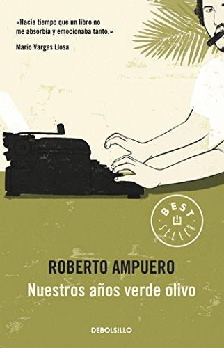Nuestros años verde olivo/Our Olive Green Years por Roberto Ampuero
