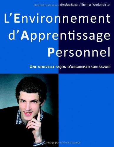 L'Environnement d'Apprentissage Personnel : Une nouvelle façon d'organiser son savoir