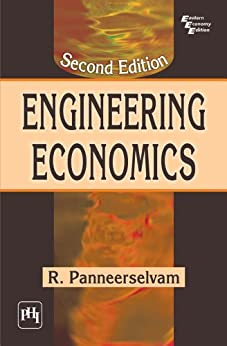 Engineering Economics, Second Edition by [Panneerselvam, R.]