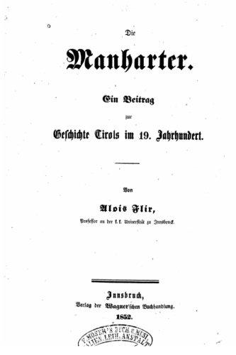 Preisvergleich Produktbild Die Manharter, ein beitrag zur geschichte Tirols im 19. jahrhundert