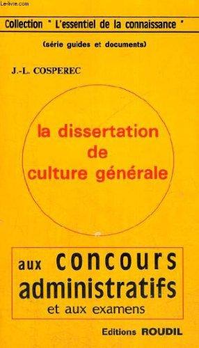 LA DISSERTATION DE CULTURE GENERALE AUX CONCOURS A...