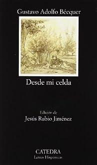 Desde mi celda par Gustavo Adolfo Bécquer