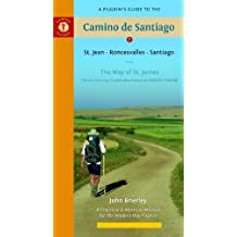 Pilgrim's Guide To The Camino De Santiago 9Th Edition: St. Jean Pied - Roncesvalles - Santiago (Camino Guides 9th Edition) (Aamino Guides) by John Brierley (2012) Paperback