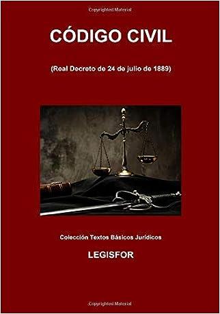 #10: Código Civil: 5.ª edición (septiembre 2018). Colección Textos Básicos Jurídicos