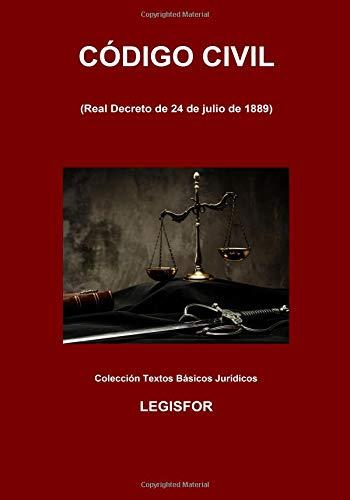 Código Civil: 5.ª edición (septiembre 2018). Colección Textos Básicos Jurídicos por Legisfor