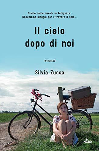 Il cielo dopo di noi (Italian Edition)
