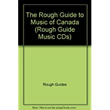The Rough Guide to Music of Canada (Rough Guide Music CDs)