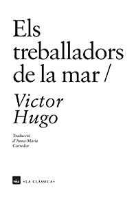 Treballadors De La Mar par Victor Hugo