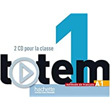Totem: Niveau 1 CD Audio Classe