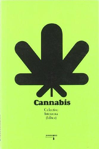 Cannabis (Psiconáutica) por Colectivo Interzona