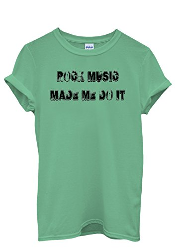 Rock Music Made Me Do It Cool Men Women Damen Herren Unisex Top T Shirt Grün
