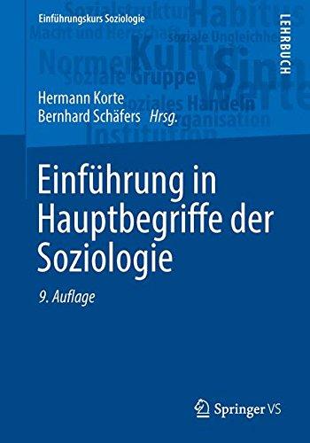 Einführung in Hauptbegriffe der Soziologie (Einführungskurs Soziologie)