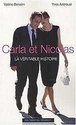 Carla et Nicolas la Véritable Histoire