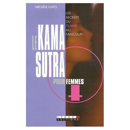 Le Kama-Sutra pour femmes : Les secrets du plaisir au masculin