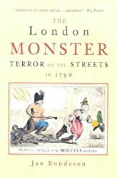 The London Monster: Terror on the Streets in 1790: Terror on the Streets in 1788
