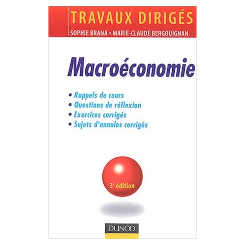 Macroéconomie : Travaux dirigés