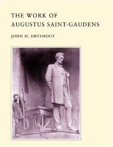 The Work of Augustus Saint-Gaudens -