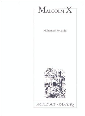 Malcolm X par Mohamed Rouabhi