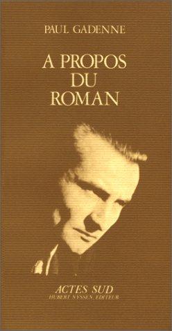A propos du roman par Paul Gadenne