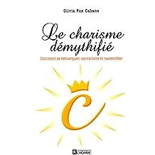 Le charisme demythifie