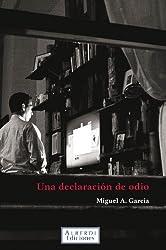 Una declaración de odio (Spanish Edition)