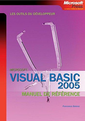 Livres gratuits en ligne Visual Basic 2005 : Les outils du développeur - Manuel de référence pdf, epub ebook