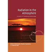 Radiation in the Atmosphere: A Course in Theoretical Meteorology