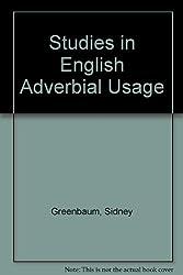 Studies in English Adverbial Usage