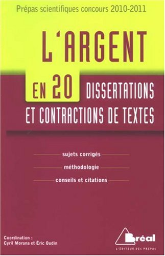 L'Argent en 20 Dissertations et Contractions de textes