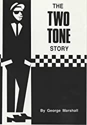 The Two Tone Story