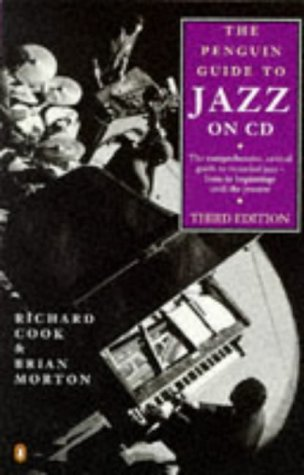 Jazz on CD, The Penguin Guide to: Second Revised Edition (Reference)