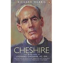 Cheshire: The Biography of Leonard Cheshire Vc, Om
