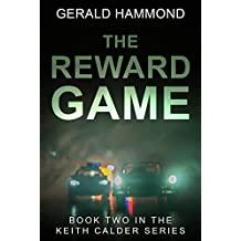 The Reward Game (Keith Calder Book 2) (English Edition)
