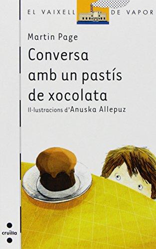 Conversa amb un pastís de xocolata (Barco de Vapor Blanca)