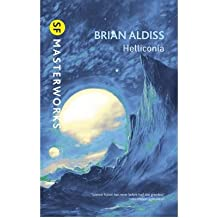 """[ HELLICONIA """"HELLONICA SPRING"""", """"HELLICONIA SUMMER"""", """"HELLICONIA WINTER""""BY ALDISS, BRIAN W.](AUTHOR)PAPERBACK"""