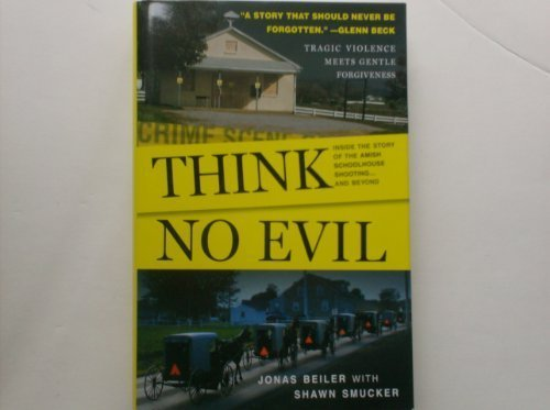think-no-evil-large-print-by-jonas-beiler-with-shawn-smucker-2009-08-02