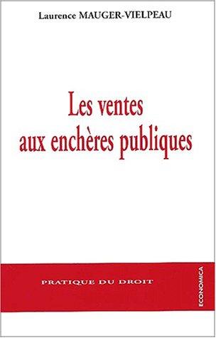 Les ventes aux encheres publiques par Laurence Mauger-Vielpeau