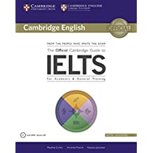 The Official Cambridge Guide to IELTS: Student's Book with answers with DVD-ROM. Student's Book with answers with DVD-ROM