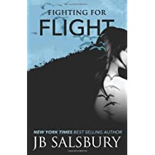 [ Fighting For Flight ] By Salsbury, J B (Author) [ Mar - 2013 ] [ Paperback ]