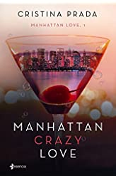 Descargar gratis Manhattan Crazy Love: Manhattan Love, 1 en .epub, .pdf o .mobi