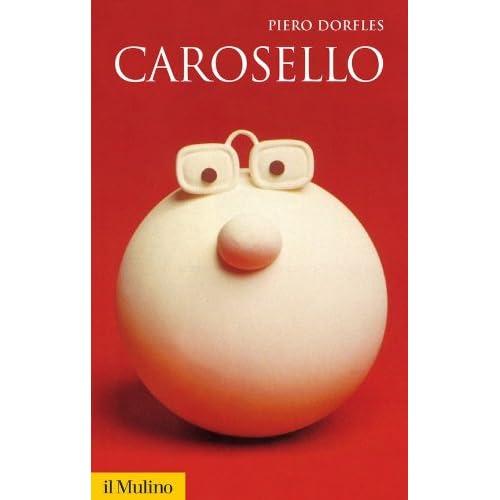 Carosello (Storica Paperbacks)