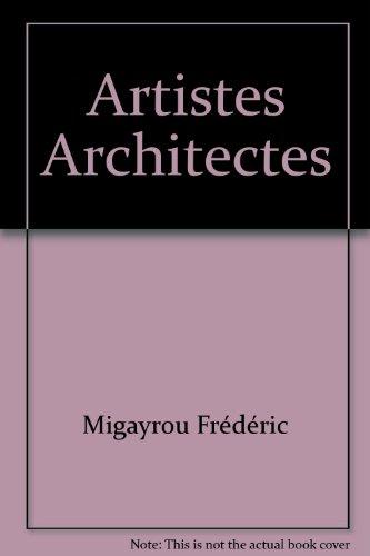 Artistes - Architectes par Collectif