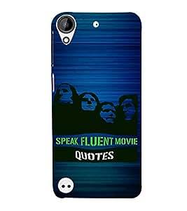 PrintVisa I Speak Fluent Movie Quotes 3D Hard Polycarbonate Designer Back Case Cover for HTC Desire 530