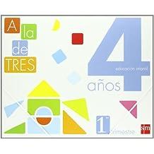¡A la de tres! 4 Años, 1 Trimestre - 9788467527384