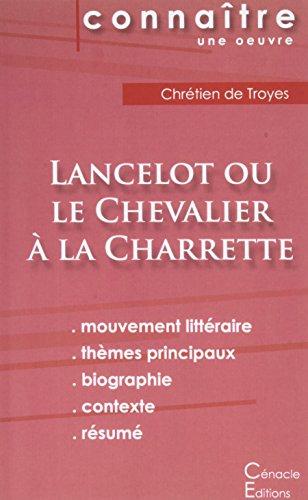 Fiche de lecture Lancelot ou le Chevalier à la charrette (Analyse littéraire de référence et résumé complet)