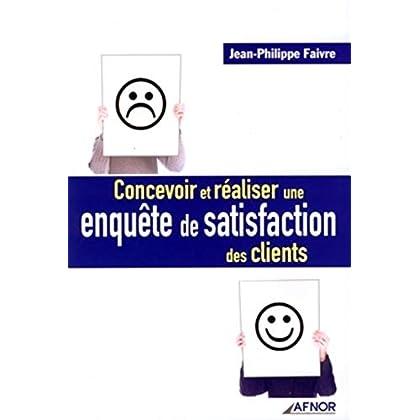 Concevoir et réaliser une enquête de satisfaction des clients
