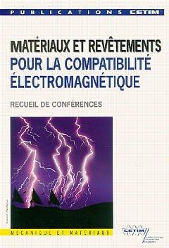 MATERIAUX ET REVETEMENTS POUR LA COMPTABILITE ELECTROMAGNETIQUE